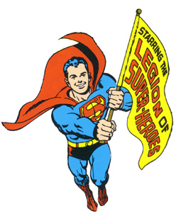 An UNTOLD TALE of SUPERBOY and the LEGION OF SUPER-HEROES!